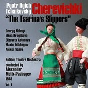 Pyotr Ilyich Tchaikovsky: Cherevichki [The Tsarina's Slippers] (1948), Volume 1 Songs