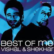 Best of Me Vishal Shekhar Songs