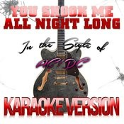 You Shook Me All Night Long (In The Style Of Ac/Dc) [Karaoke Version] - Single Songs