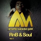 Ameritz Karaoke Gold - Rnb & Soul, Vol. 5 Songs