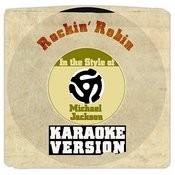 Rockin' Robin (In The Style Of Michael Jackson) [Karaoke Version] Song
