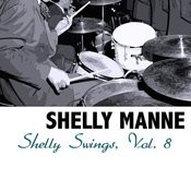 Shelly Swings, Vol. 8 Songs