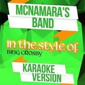 Mcnamara's Band (In The Style Of Bing Crosby) [Karaoke Version] Song
