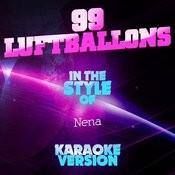 99 Luftballons (In The Style Of Nena) [Karaoke Version] Song