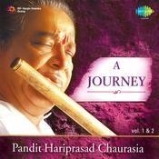 A Journey - Pandit Hariprasad Chaurasia Vol 2 Songs