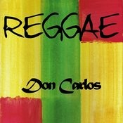 Reggae Don Carlos Songs