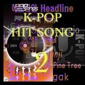 K-Pop Hit Songs, Vol. 2 Songs