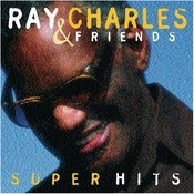 Ray Charles & Friends/Super Hits Songs
