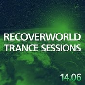 Recoverworld Trance Sessions 14.06 Songs