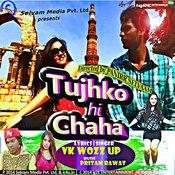 Tujhko Hi Chaha - Single Songs