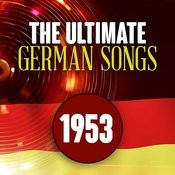 The Ultimate German Songs From 1953 Songs