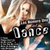 Los Numero Uno Del Dance Songs