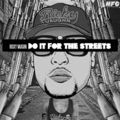Do It For The Streets Songs