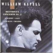 William Kapell Edition, Vol. 5: Beethoven: Concerto No.2; Schubert; Liszt; Schumann; Brahms Songs