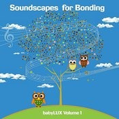 Soundscapes For Bonding Songs