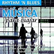Música Para Viajar-Rhythm 'n' Blues Songs