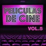 Películas De Cine Vol. 5 Songs