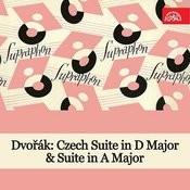 Dvořák: Czech Suite In D Major & Suite In A Major Songs