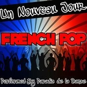 Un Nouveau Jour: French Pop Songs
