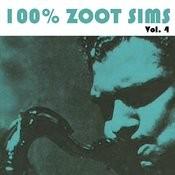 100% Zoot Sims, Vol. 4 Songs