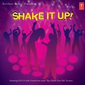 Shake It Up(Woh Lamhe) Songs