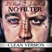 No Filter (Clean Version) Songs