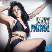 Dance Patrol Songs
