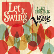 Let It Swing: A Jazz Christmas With Verve Songs