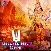 Narayan Hari Chant Songs