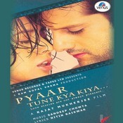Pyaar Tune Kya Kiya Songs