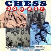 Chess Doo-Wop Songs