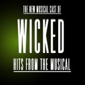 Hits From The Musical Wicked Songs