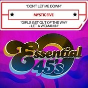 Don't Let Me Down / Girls Get Out Of The Way - Let A Woman In (Digital 45) Songs
