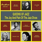 Oueens Of Jazz (The Joy And Pain Of The Jazz Divas), Vol. 14 Songs