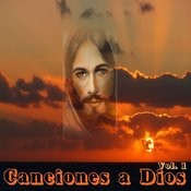 Canciones A Dios, Vol. 1 Songs