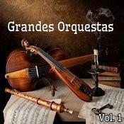 Grandes Orquestas, Vol. 1 Songs