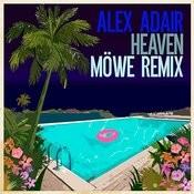Heaven (MÖWE Remix) Songs