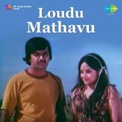Loudu Mathavu Songs