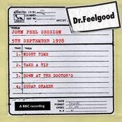 Dr Feelgood - John Peel Session (5th September 1978) Songs