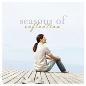 Seasons of Reflection Songs
