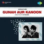 Gunah Aur Kanoon Songs