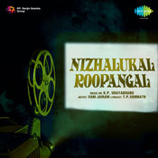Nizhalukal Roopangal Songs