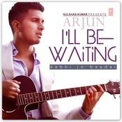 I' Ll Be Waiting - Kabhi Jo Baadal Songs