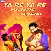 Ya Re Ya Re -Marathi Special Songs