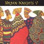 Urban Knights V Songs