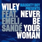 Never Be Your Woman Song