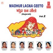 Madhur Lagna Geeto Songs