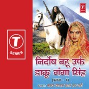 Nirdosh Bahu Urf Daku Ganga Singh-1 Songs