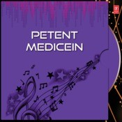 Petent Medicein Songs