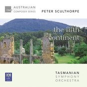 Peter Sculthorpe – The Fifth Continent Songs